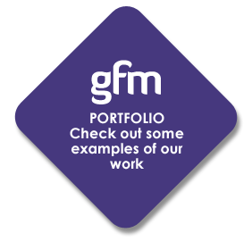 GFM portffolio check out some examples of our work
